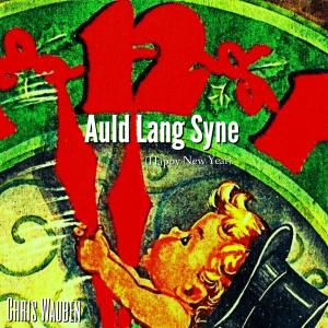 Auld Lang Syne (Happy Holiday)