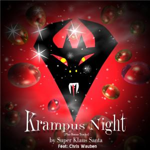 Krampus Night by Super Klaus Santa